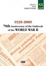 1939-2009. 70th Anniversary of the Outbreak of the World War II