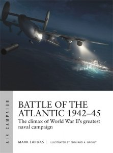 AIR CAMPAIGN 21 Battle of the Atlantic 1942–45