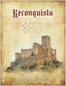 Reconquista: The Struggle for Moorish Spain