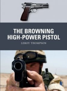 WEAPON 73 The Browning High-Power Pistol