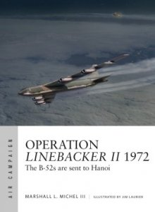 AIR CAMPAIGN 06 Operation Linebacker II 1972