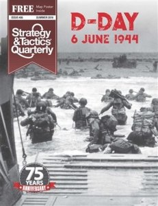 Strategy & Tactics Quarterly #6 D-Day 75th Anniversary