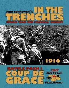 In the Trenches: Coup de Grace Battle Pack I