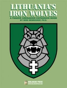 Panzer Grenadier: Lithuania's Iron Wolves