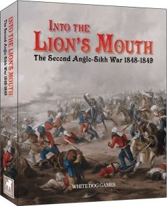 Into the Lion's Mouth: The Second Anglo-Sikh War 1848 -1849