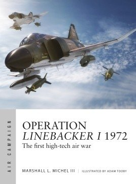 AIR CAMPAIGN 08 Operation Linebacker I 1972