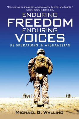 Enduring Freedom, Enduring Voices US Operations in Afghanistan (General Military) Hardcover