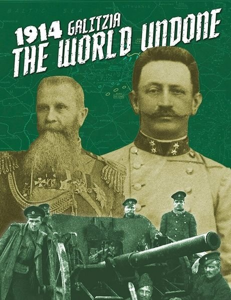 The World Undone: 1914 – Galicia