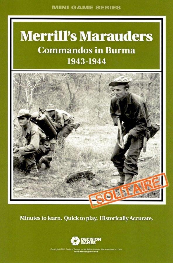 Merrill's Marauders: Commandos in Burma 1943-1944