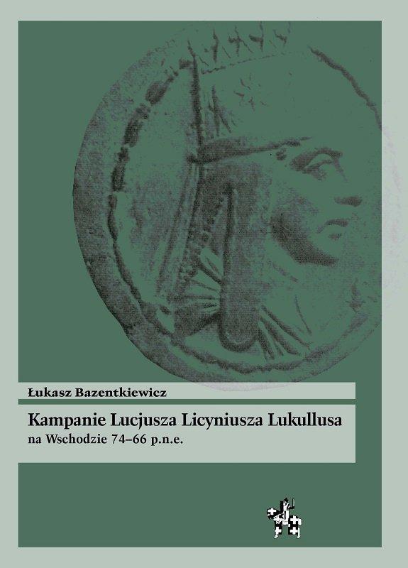 Kampanie Lucjusza Licyniusza Lukullusa na Wschodzie 74–66 p.n.e.