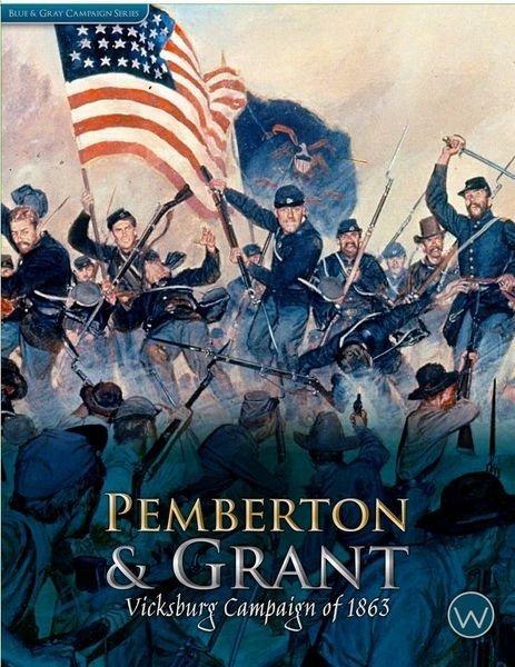Pemberton & Grant: Vicksburg Campaign of 1863