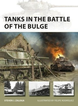 NEW VANGUARD 281 Tanks in the Battle of the Bulge