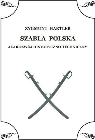 Szabla Polska - Jej rozwój historyczno-techniczny