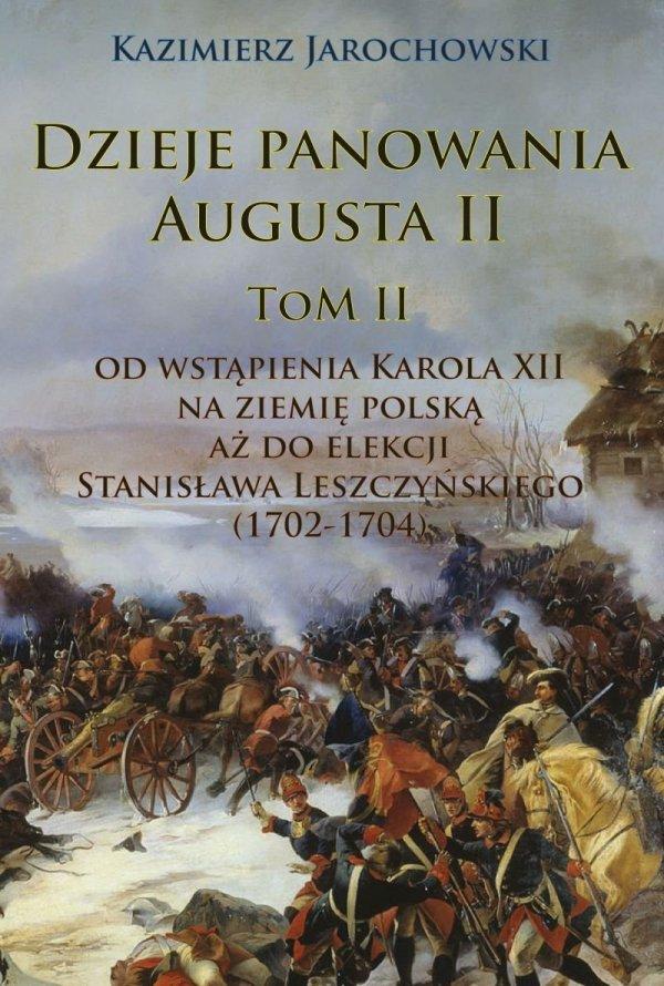 Dzieje panowania Augusta II Tom II