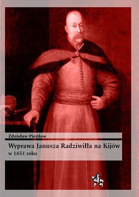 Wyprawa Janusza Radziwiłła na Kijów w 1651 roku