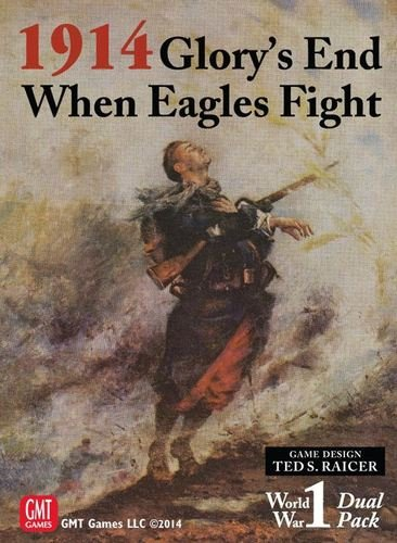 1914: Glory's End / When Eagles Fight