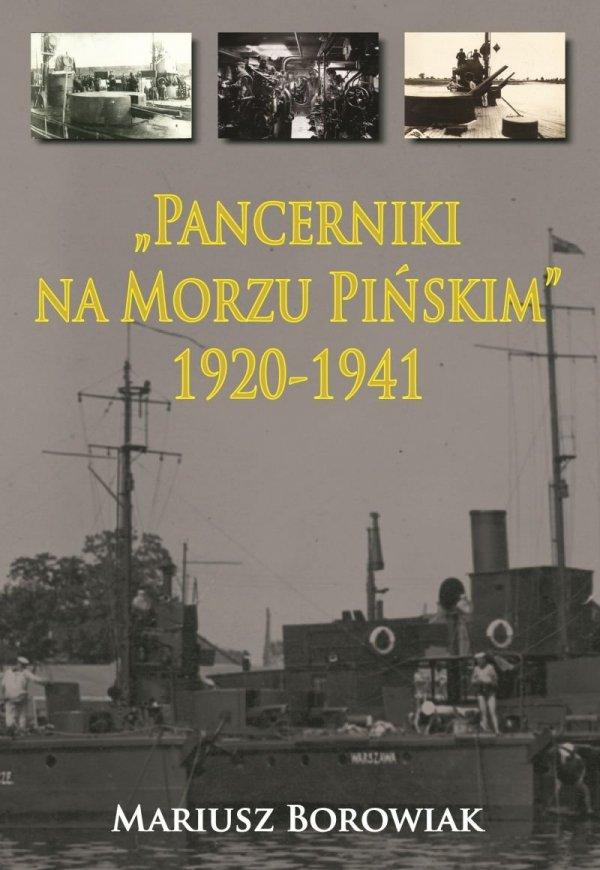 """""""Pancerniki na Morzu Pińskim"""" 1920-1941"""