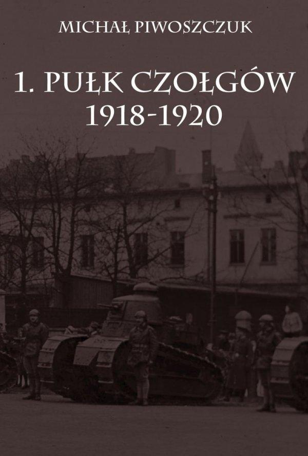 1. Pułk Czołgów 1918-1920