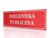 Tablica urzędowa Biblioteka Publiczna 90/30cm
