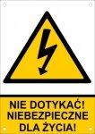 Nie dotykać niebezpieczne dla życia