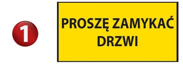 Tabliczka na drzwi proszę zamykać drzwi 20/10cm (odblask)