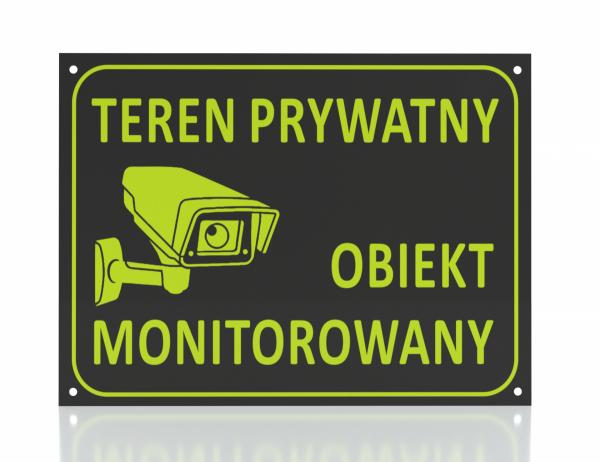 Tabliczka  teren prywatny obiekt monitorowany 21/14,8cm