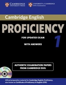 Cambridge English Proficiency 1 Authentic examination papers with answers + 2CD