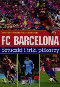 FC Barcelona Sztuczki i triki piłkarzy