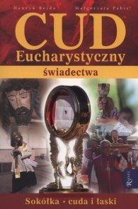 Cud Eucharystyczny Świadectwa