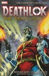 DEATHLOK THE DEMOLISHER THE COMPLETE COLLECTION SC