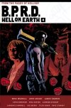 BPRD HELL ON EARTH VOL 04 HC