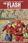 DC COMICS CLASSICS LIBRARY THE FLASH OF TWO WORLDS HC