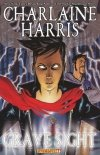 CHARLAINE HARRIS GRAVE SIGHT GN VOL 01