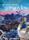 GREGORY AND THE GARGOYLES VOL 02 HC
