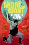 ANDRE THE GIANT CLOSER TO HEAVEN SC