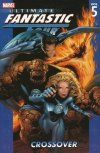 ULTIMATE FANTASTIC FOUR TP VOL 05 CROSSOVER