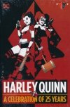 HARLEY QUINN A CELEBRATION OF 25 YEARS HC