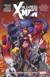 ALL-NEW X-MEN INEVITABLE VOL 03 HELL HATH SO MUCH FURY SC