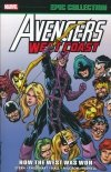 AVENGERS WEST COAST EPIC COLLECTION TP HOW THE WEST WAS WON