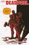 DEADPOOL VOL 06 I RULE YOU SUCK SC