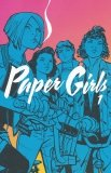 PAPER GIRLS VOL 01 SC (SUPERCENA)
