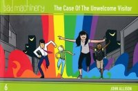 BAD MACHINERY VOL 06 THE CASE OF THE UNWELCOME VISITOR SC