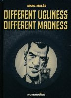 DIFFERENT UGLINESS DIFFERENT MADNESS HC