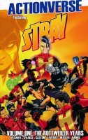 ACTIONVERSE VOL 01 STRAY THE ROTTWEILER YEARS SC