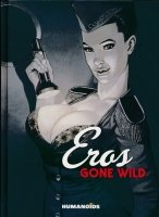 EROS GONE WILD HC (NEW EDITION)
