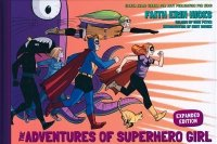 ADVENTURES OF SUPERHERO GIRL EXPANDED EDITION HC