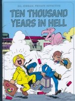GIL JORDAN TEN THOUSAND YEARS HELL HC **