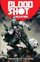 BLOODSHOT SALVATION VOL 02 THE BOOK OF THE DEAD SC