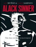 ALACK SINNER VOL 02 THE AGE OF DISENCHANTMENT SC