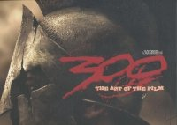 300 THE ART OF THE FILM HC